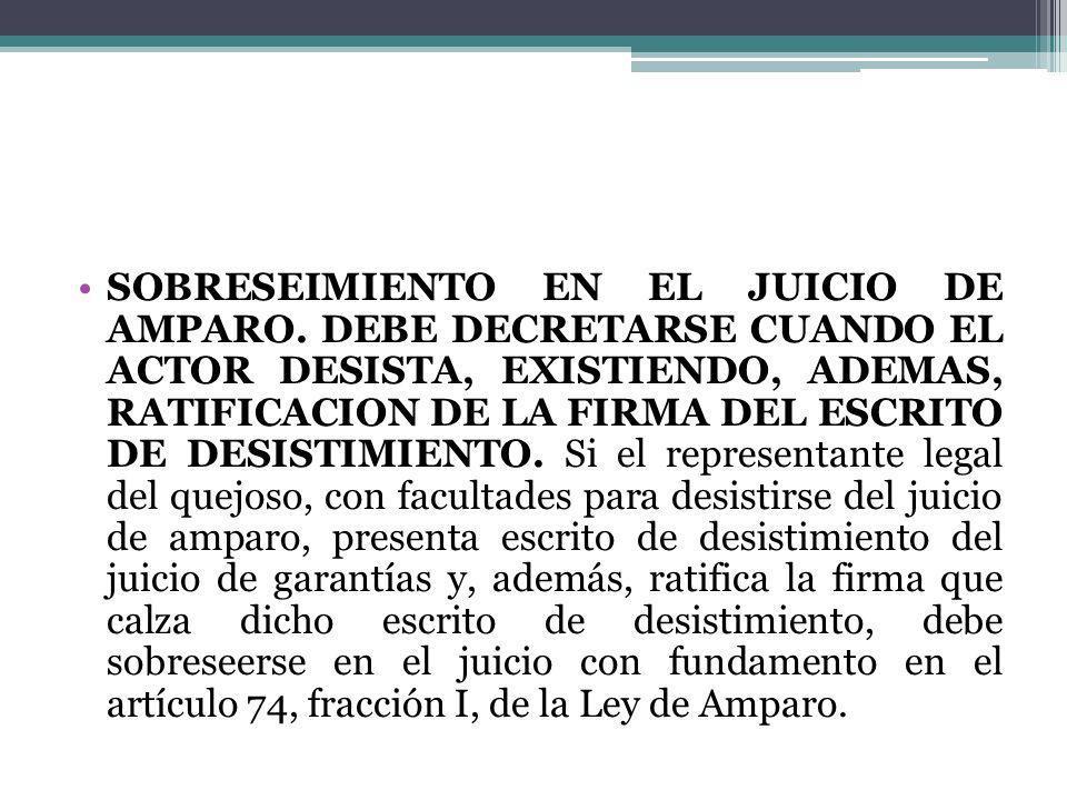 SOBRESEIMIENTO EN EL JUICIO DE AMPARO