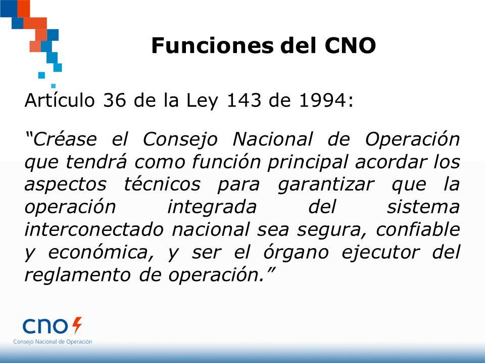 Funciones del CNO Artículo 36 de la Ley 143 de 1994: