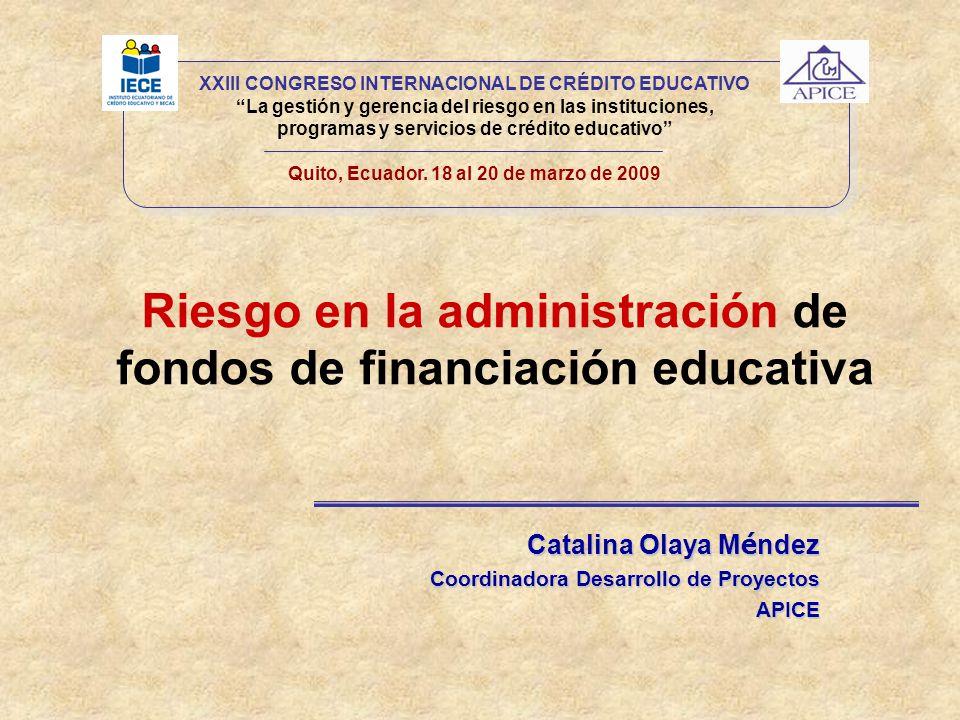 Riesgo en la administración de fondos de financiación educativa