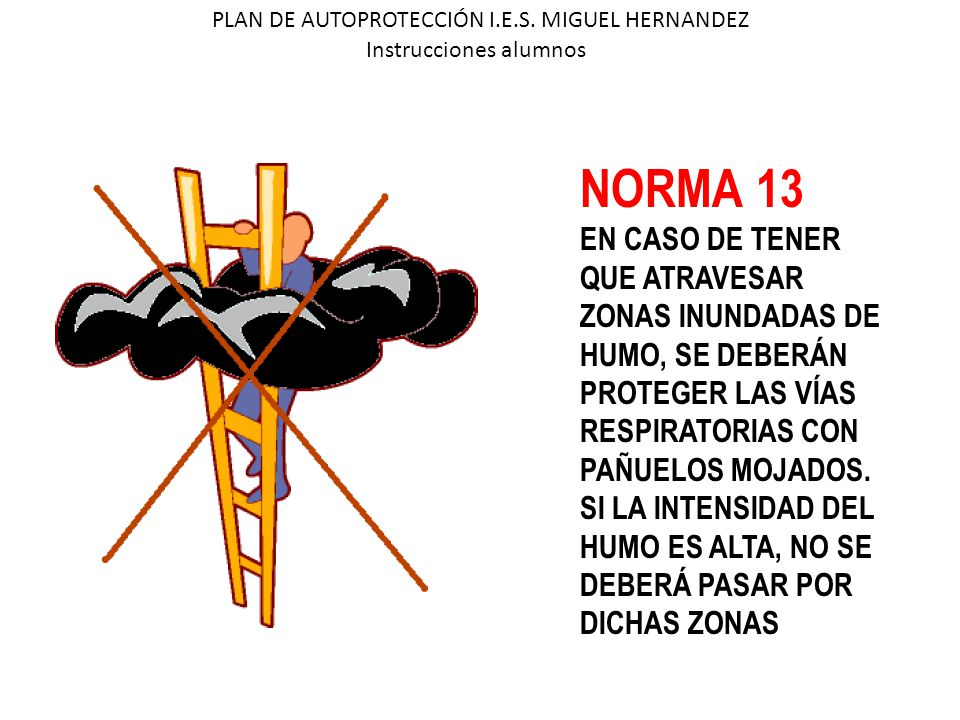 NORMA 13 EN CASO DE TENER QUE ATRAVESAR