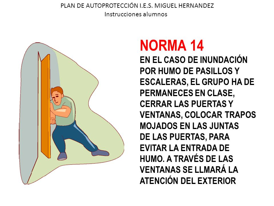 NORMA 14 EN EL CASO DE INUNDACIÓN POR HUMO DE PASILLOS Y