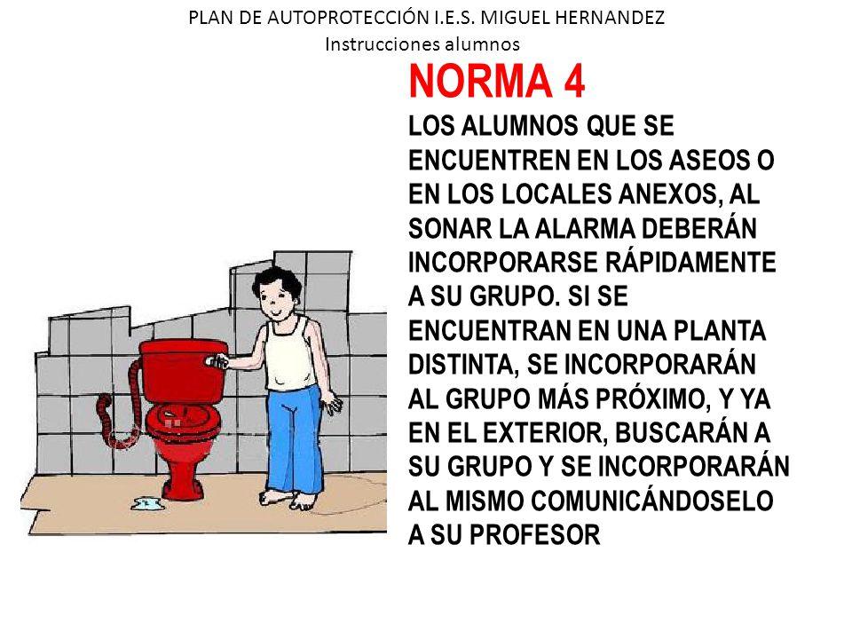 NORMA 4 LOS ALUMNOS QUE SE ENCUENTREN EN LOS ASEOS O