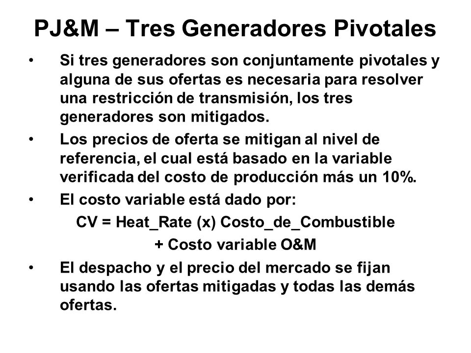 PJ&M – Tres Generadores Pivotales