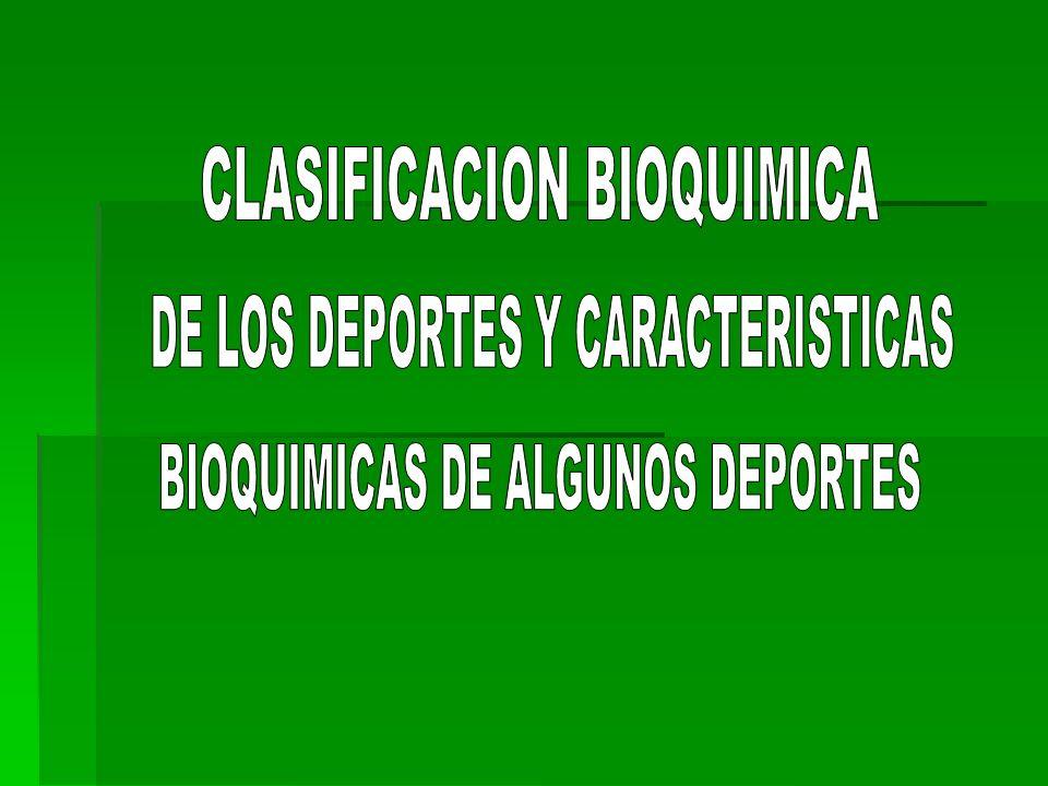 CLASIFICACION BIOQUIMICA