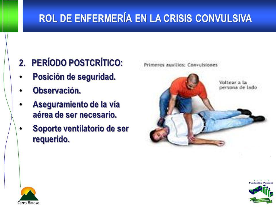 ROL DE ENFERMERÍA EN LA CRISIS CONVULSIVA