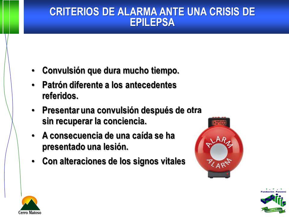 CRITERIOS DE ALARMA ANTE UNA CRISIS DE EPILEPSA