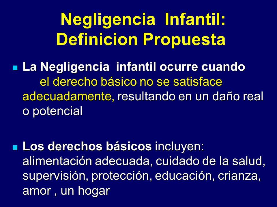 Negligencia Infantil: Definicion Propuesta