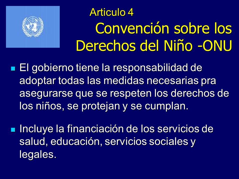Articulo 4 Convención sobre los Derechos del Niño -ONU