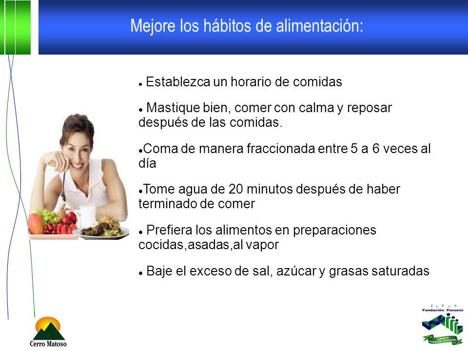 Mejore los hábitos de alimentación: