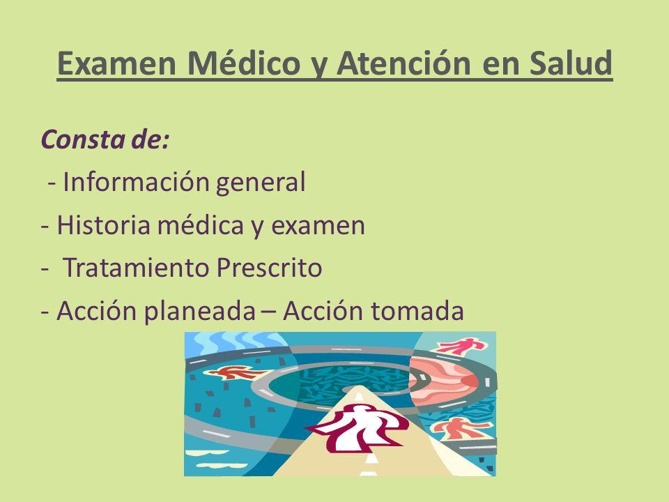 Examen Médico y Atención en Salud