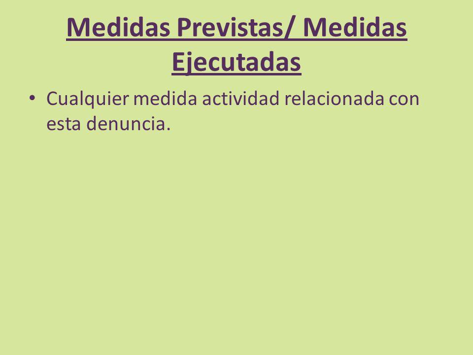 Medidas Previstas/ Medidas Ejecutadas