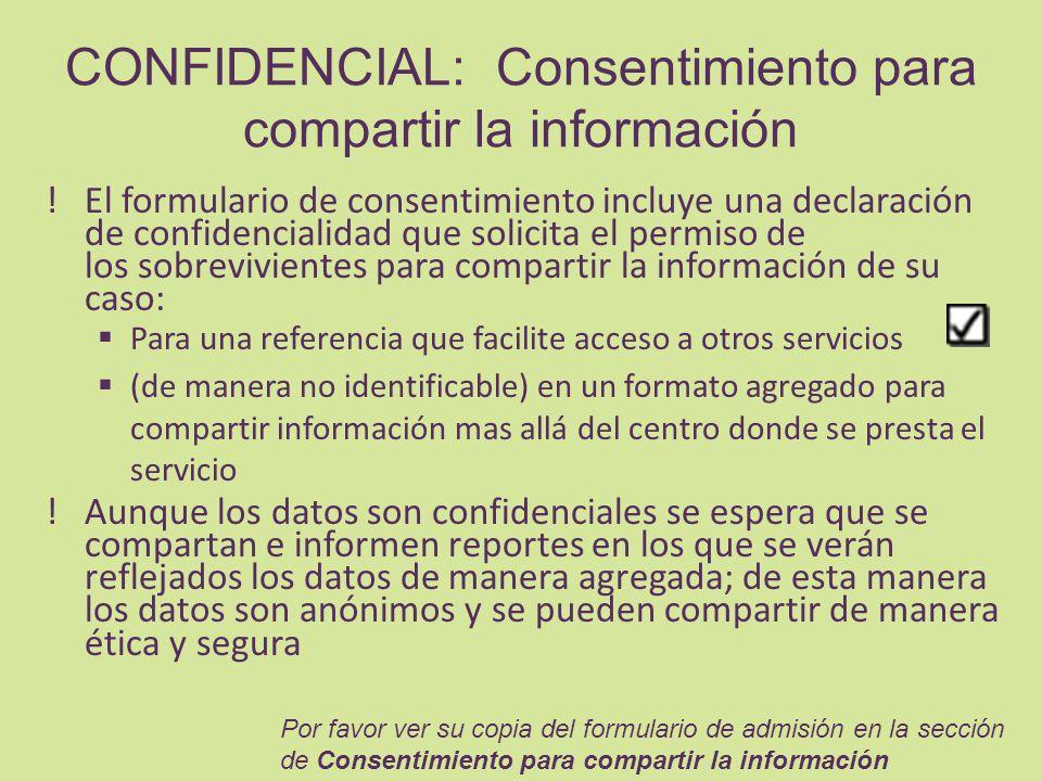 CONFIDENCIAL: Consentimiento para compartir la información