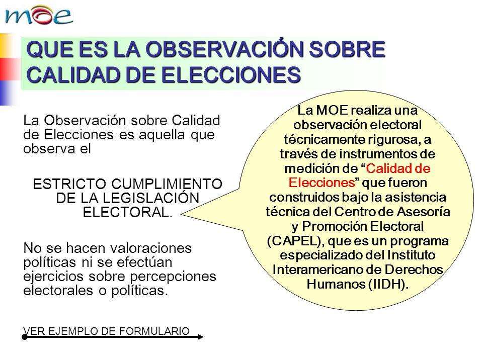 QUE ES LA OBSERVACIÓN SOBRE CALIDAD DE ELECCIONES