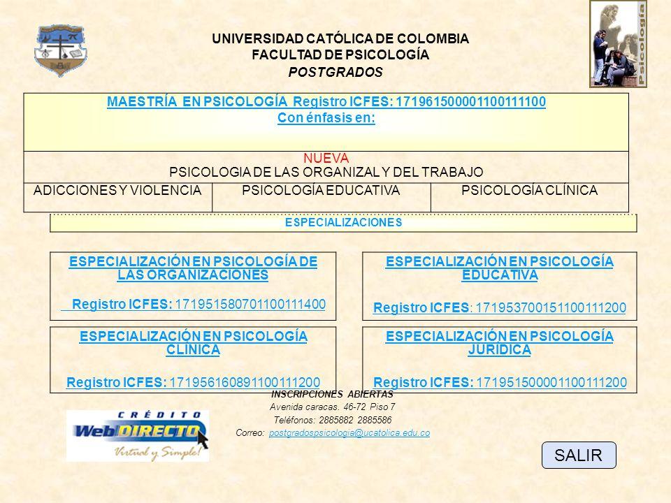 SALIR UNIVERSIDAD CATÓLICA DE COLOMBIA FACULTAD DE PSICOLOGÍA