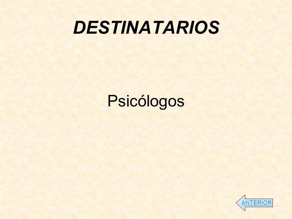 DESTINATARIOS Psicólogos ANTERIOR