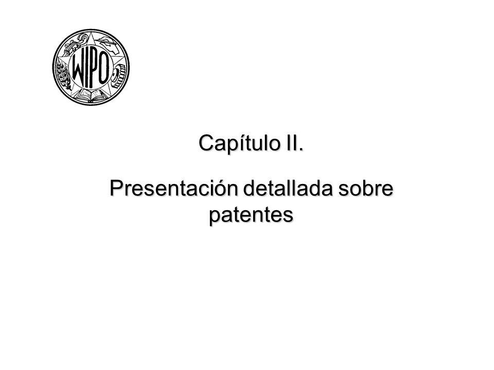 Capítulo II. Presentación detallada sobre patentes