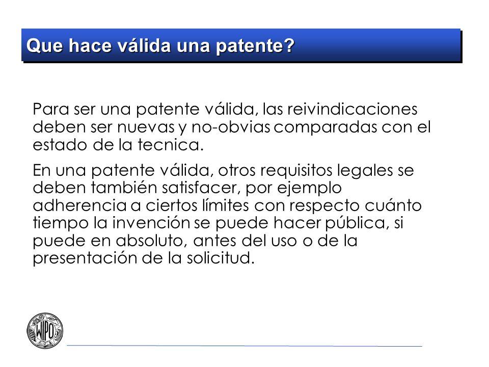 Que hace válida una patente