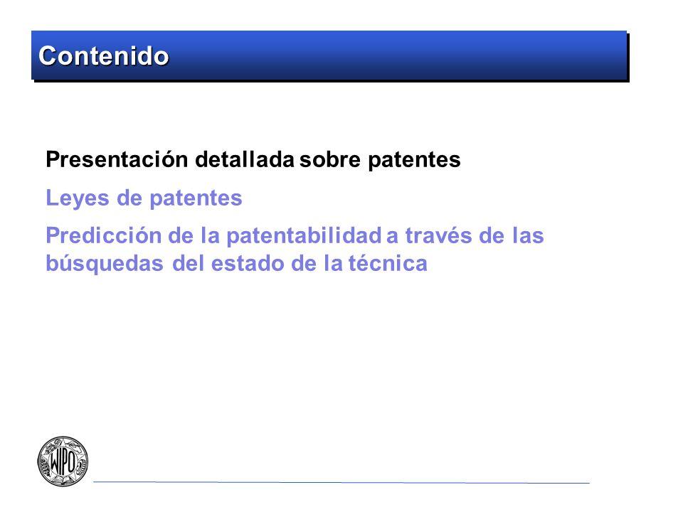 Contenido Presentación detallada sobre patentes Leyes de patentes