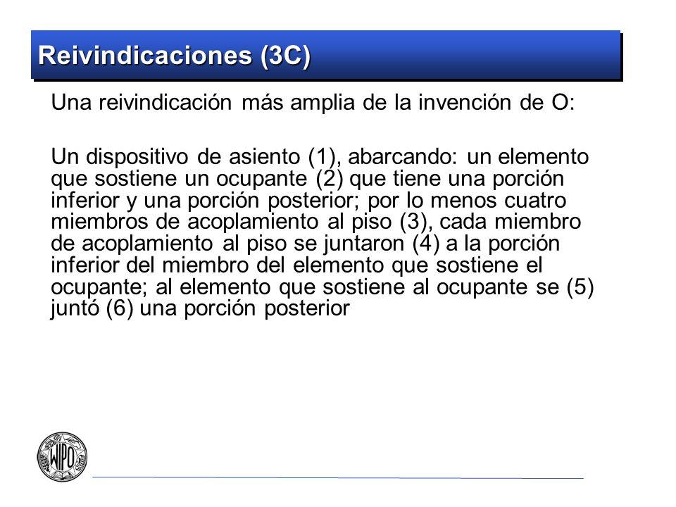 Reivindicaciones (3C) Una reivindicación más amplia de la invención de O:
