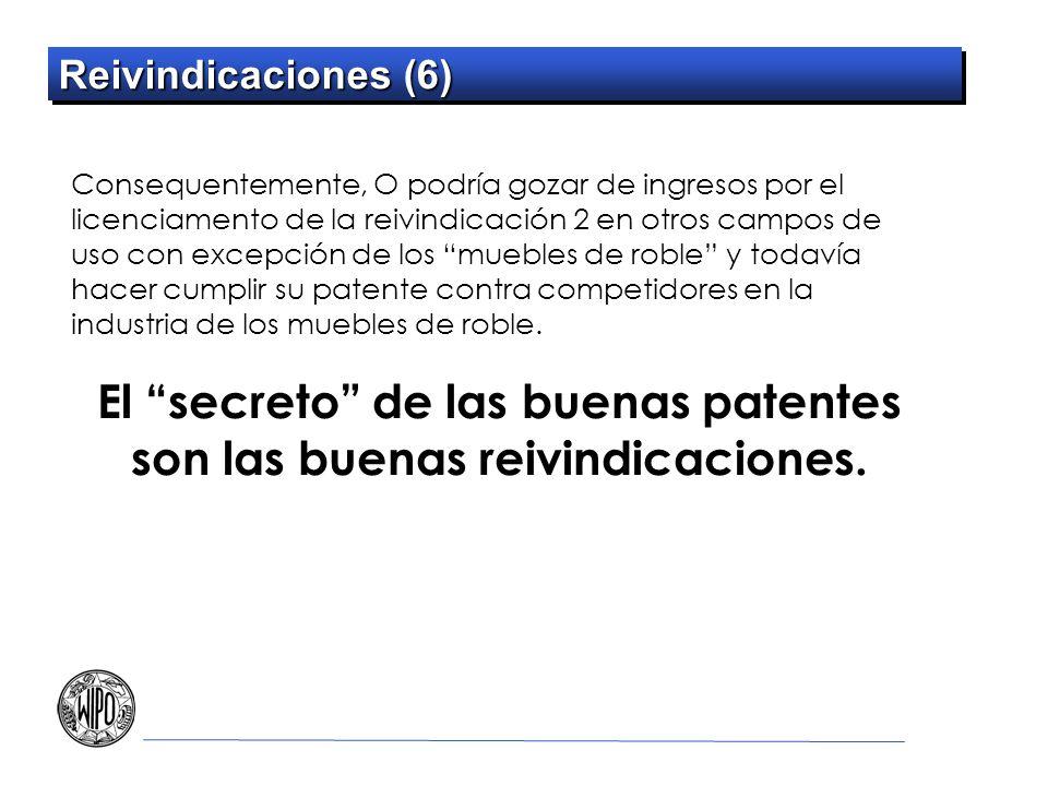 El secreto de las buenas patentes son las buenas reivindicaciones.