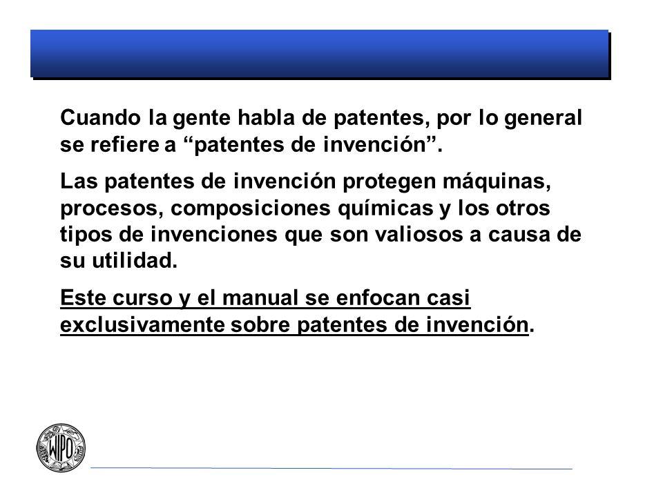 Cuando la gente habla de patentes, por lo general se refiere a patentes de invención .