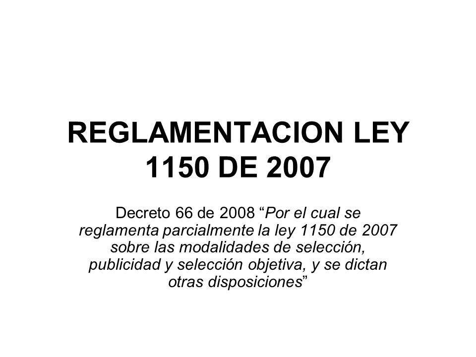 REGLAMENTACION LEY 1150 DE 2007