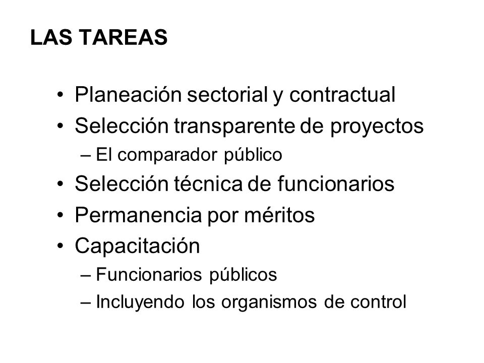 Planeación sectorial y contractual Selección transparente de proyectos