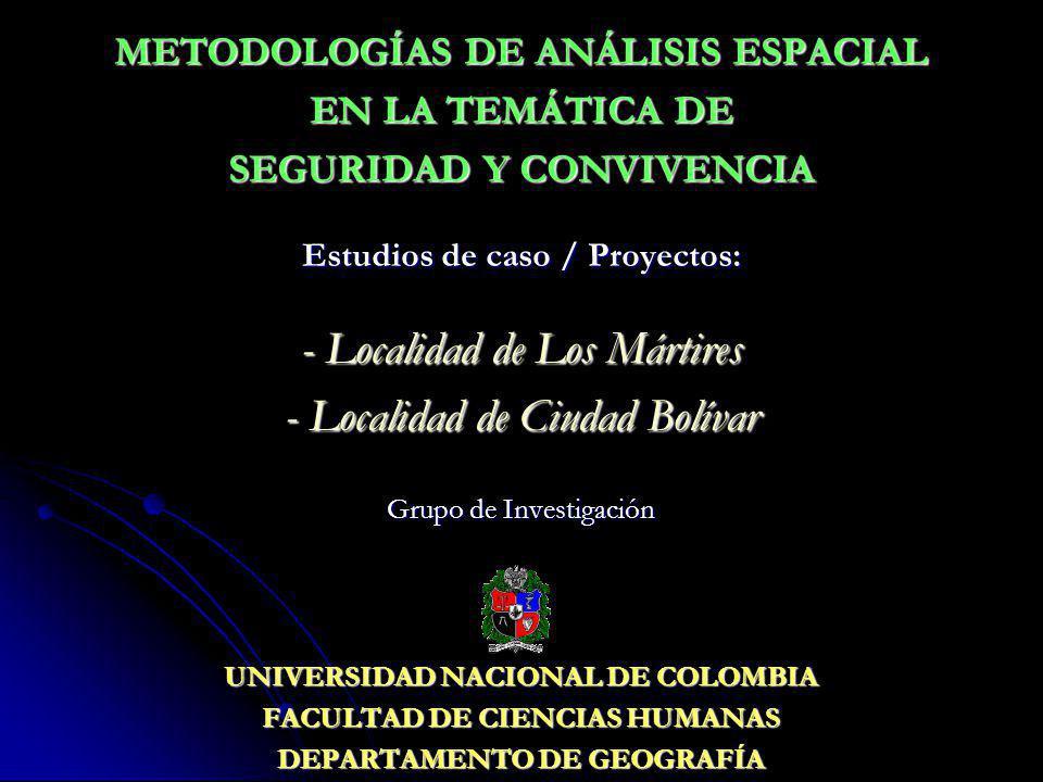 - Localidad de Los Mártires - Localidad de Ciudad Bolívar