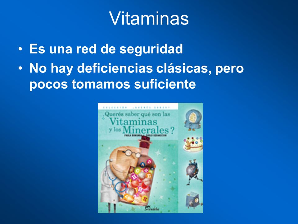 Vitaminas Es una red de seguridad