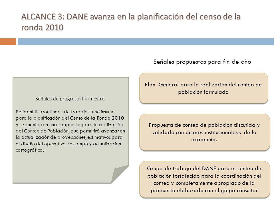 ALCANCE 3: DANE avanza en la planificación del censo de la ronda 2010