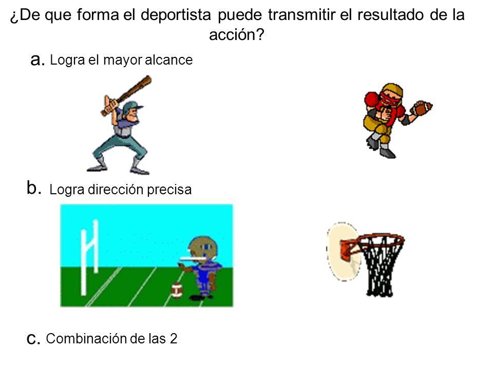 ¿De que forma el deportista puede transmitir el resultado de la acción