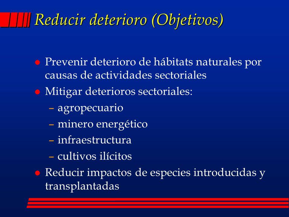 Reducir deterioro (Objetivos)
