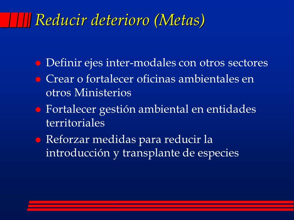 Reducir deterioro (Metas)