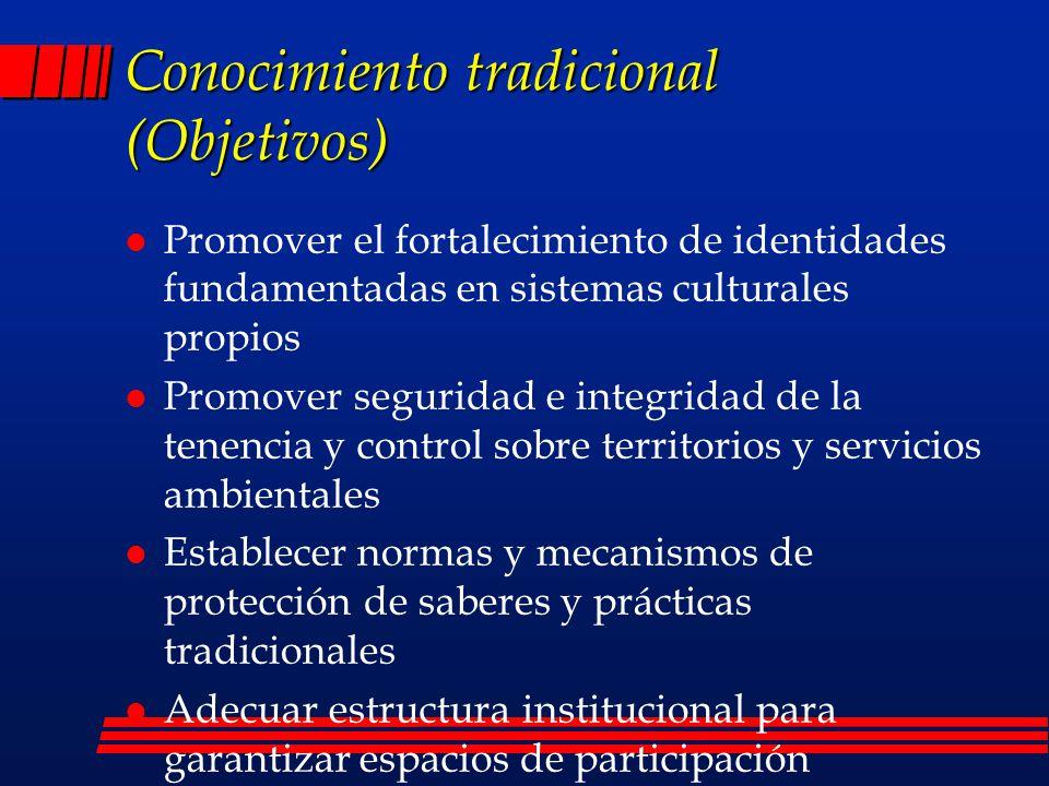 Conocimiento tradicional (Objetivos)