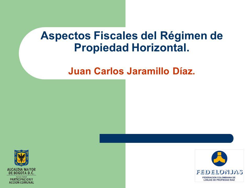 Aspectos Fiscales del Régimen de Propiedad Horizontal