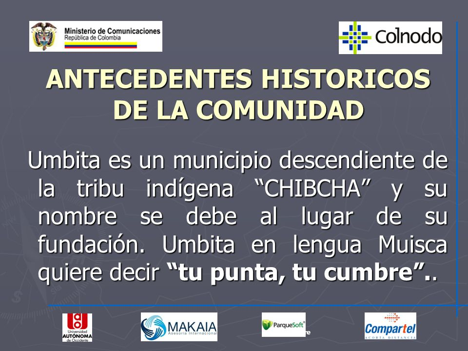 ANTECEDENTES HISTORICOS DE LA COMUNIDAD