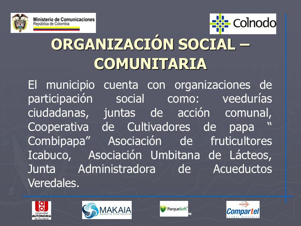 ORGANIZACIÓN SOCIAL – COMUNITARIA
