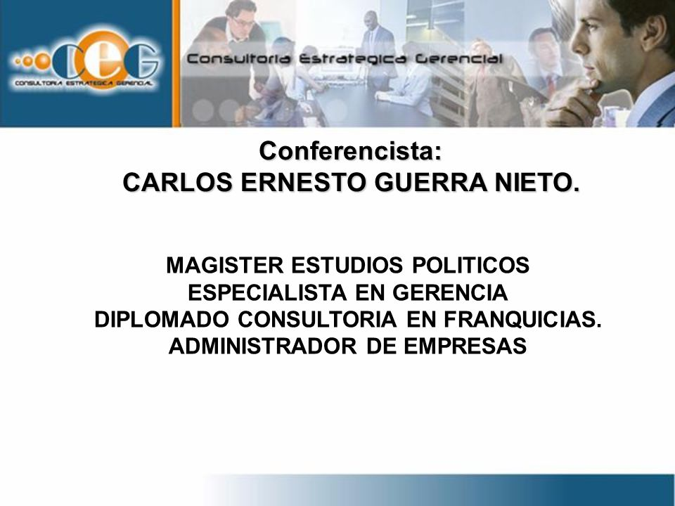 Conferencista: CARLOS ERNESTO GUERRA NIETO.