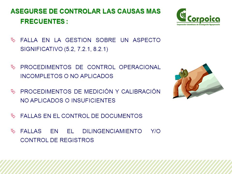 ASEGURSE DE CONTROLAR LAS CAUSAS MAS FRECUENTES :
