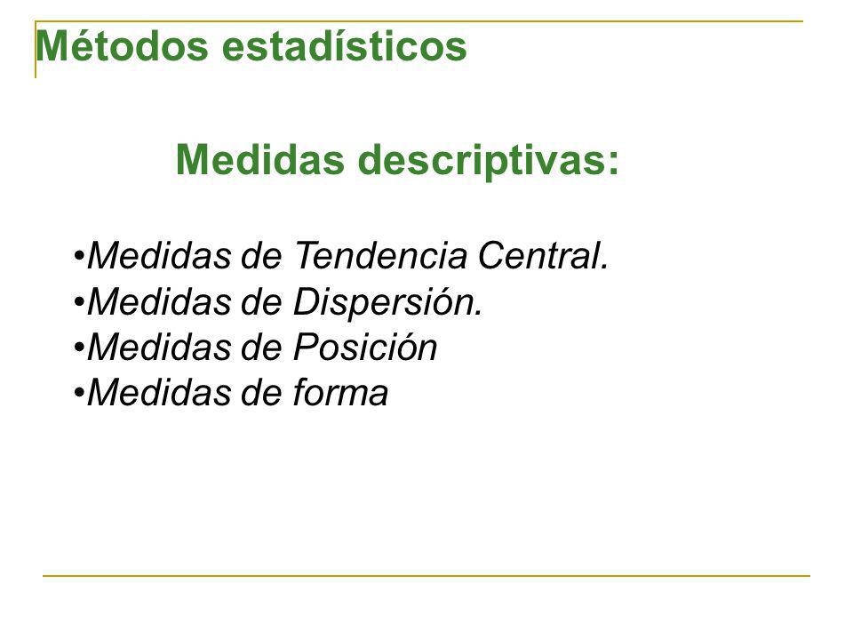 Medidas descriptivas: