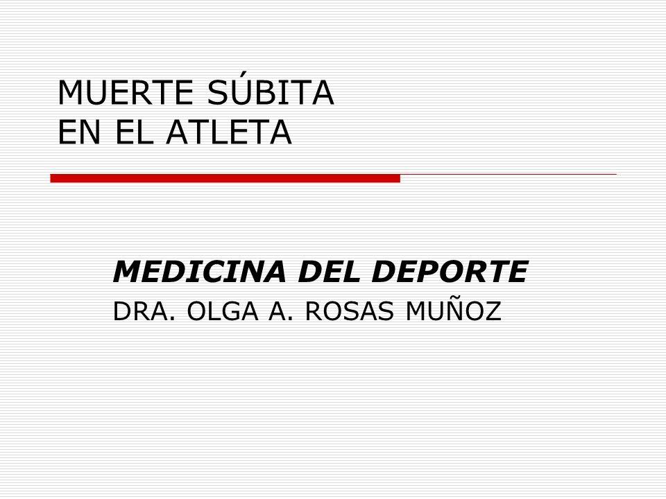MUERTE SÚBITA EN EL ATLETA
