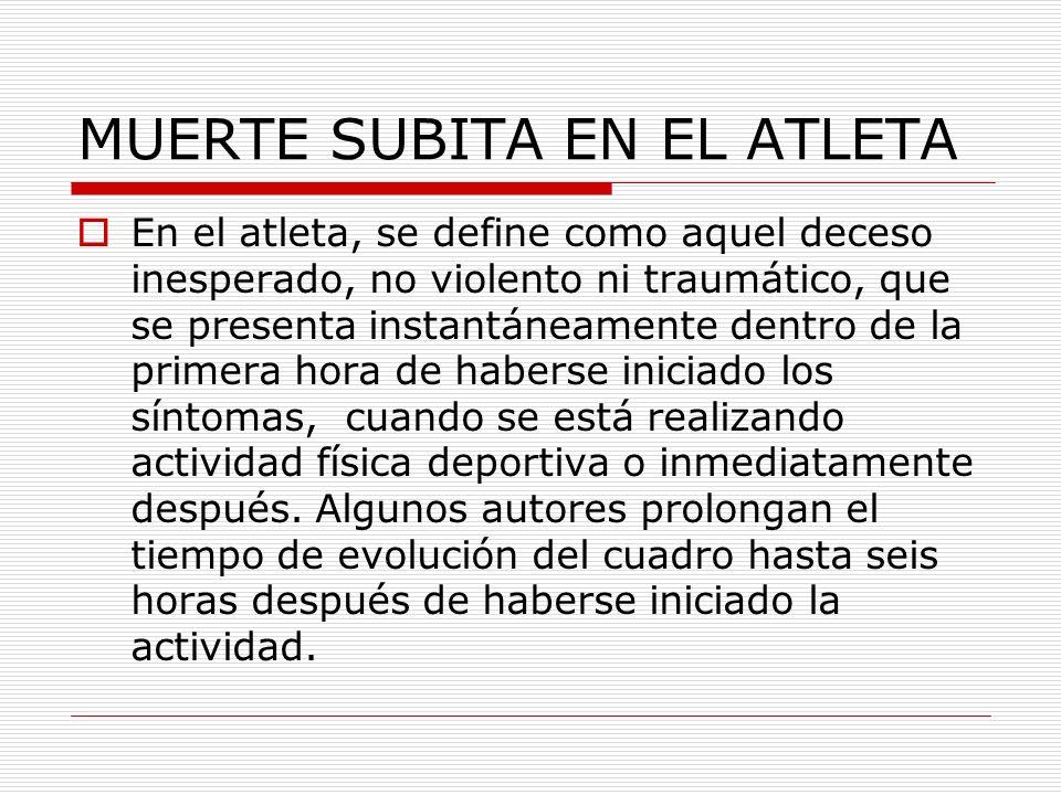 MUERTE SUBITA EN EL ATLETA