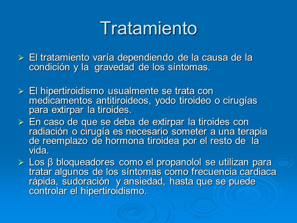 Tratamiento El tratamiento varía dependiendo de la causa de la condición y la gravedad de los síntomas.
