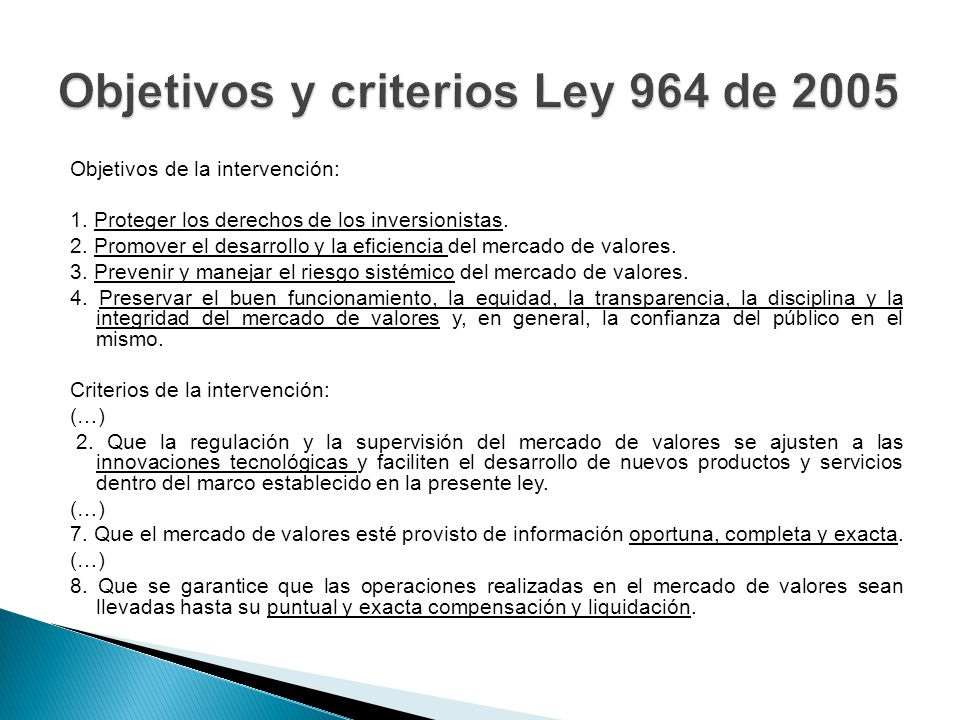 Objetivos y criterios Ley 964 de 2005