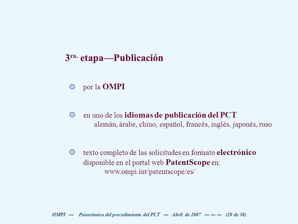 3ra. etapa—Publicación por la OMPI