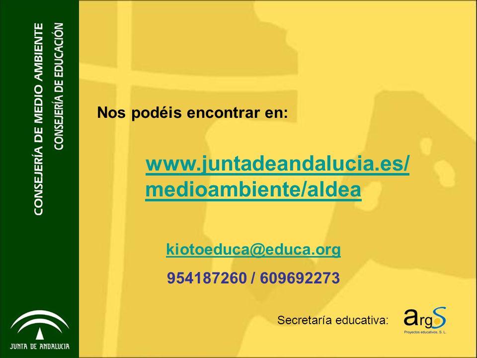 Nos podéis encontrar en: www.juntadeandalucia.es/medioambiente/aldea