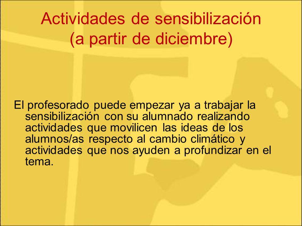 Actividades de sensibilización (a partir de diciembre)