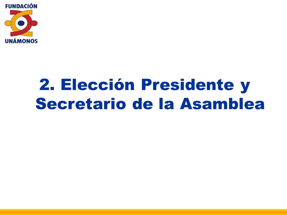 Elección Presidente y Secretario de la Asamblea