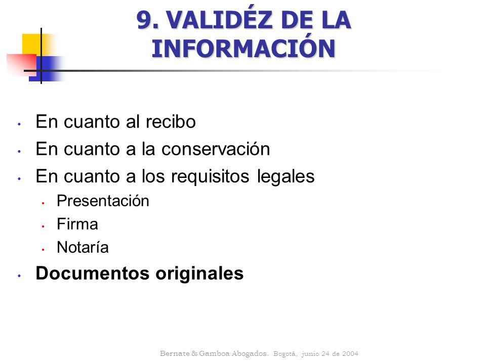 9. VALIDÉZ DE LA INFORMACIÓN