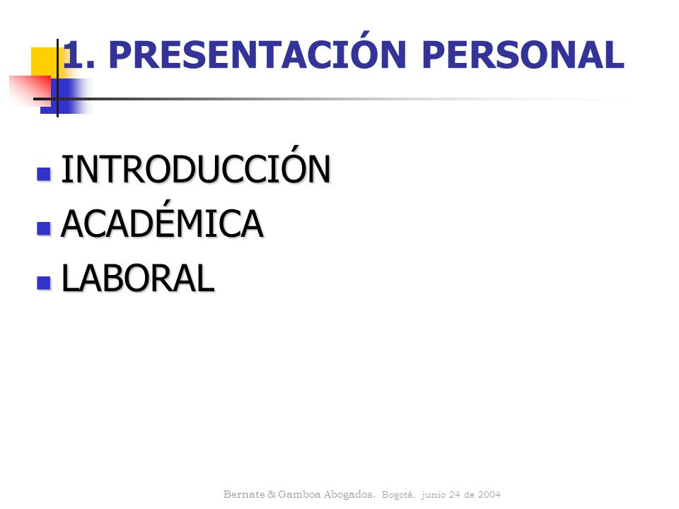 1. PRESENTACIÓN PERSONAL